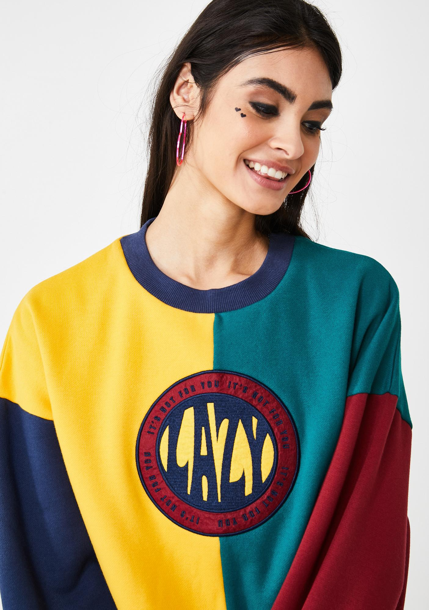 Lazy Oaf Not For Your Team Sweatshirt