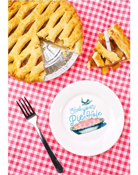 Shut Your Piehole Dessert Plate