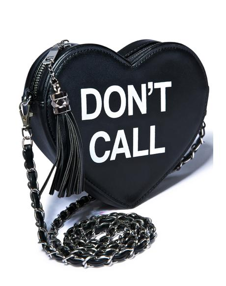 Don't Call Crossbody Bag