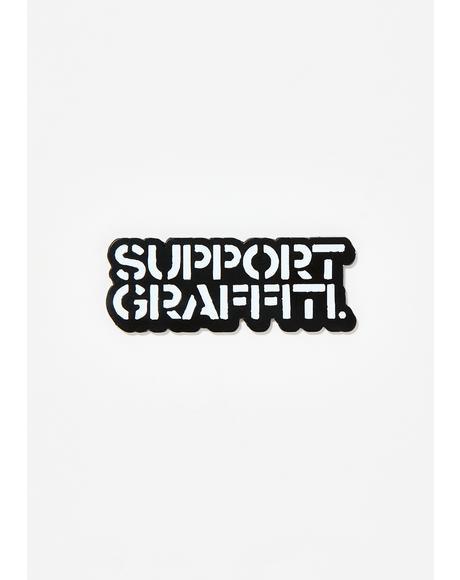 Support Graffiti Pin