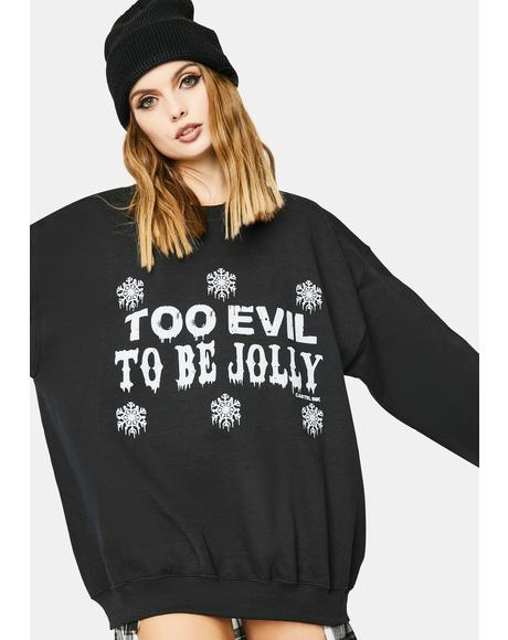 Too Evil To Be Jolly Graphic Sweater
