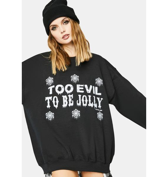 Cartel Ink Too Evil To Be Jolly Graphic Sweater