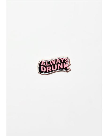 Always Drunk Badge