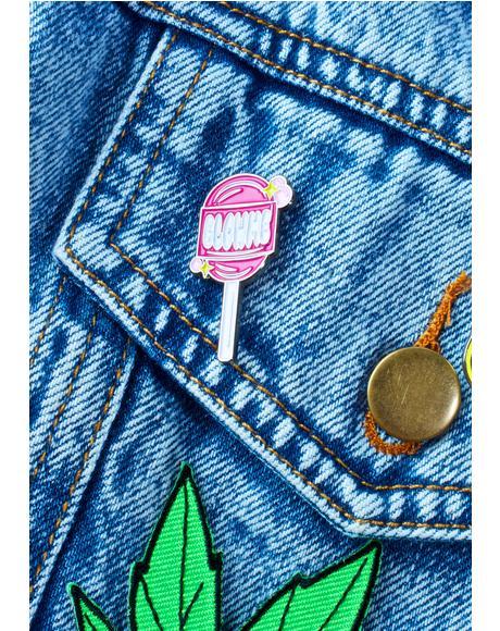 Blow Me Pin