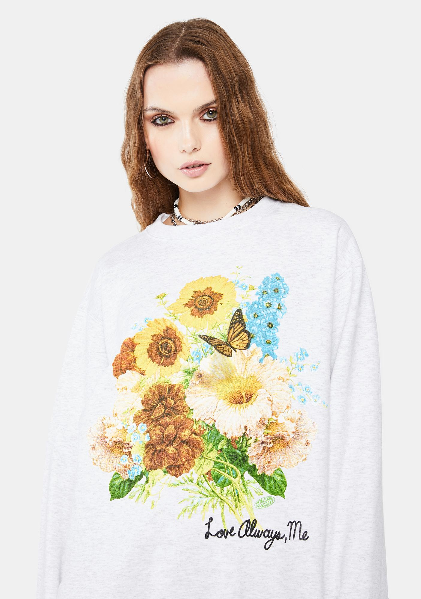 Petals and Peacocks Ash Love Always, Me Graphic Sweatshirt