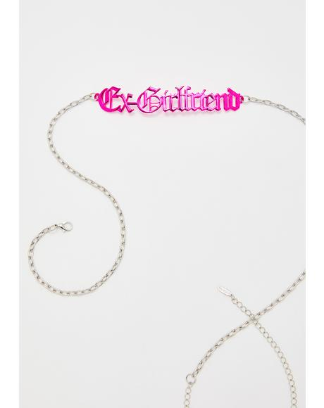 Yo Next Ex- Girlfriend Chain Belt