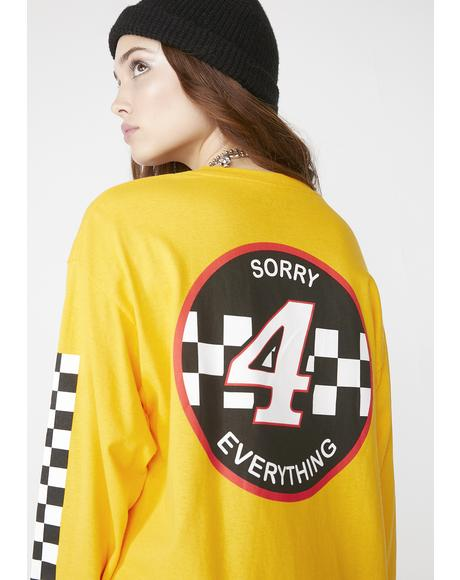 Sorry 4 Everything Long Sleeve Tee