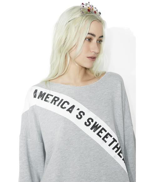 America's Sweetheart 5AM Sweatshirt