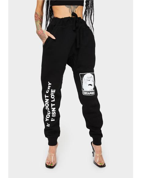 Don't Cry Jogger Sweatpants