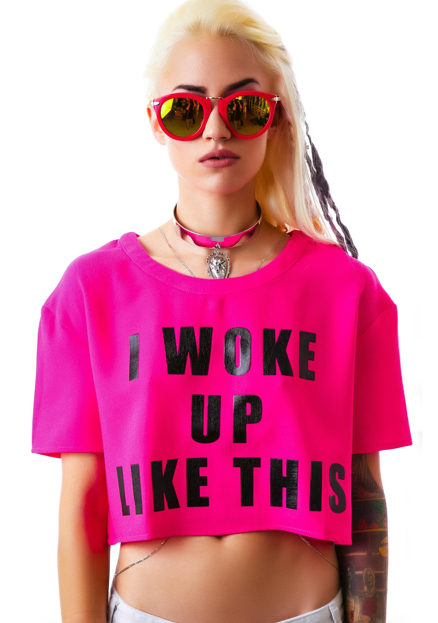 I Woke Up Like This Top