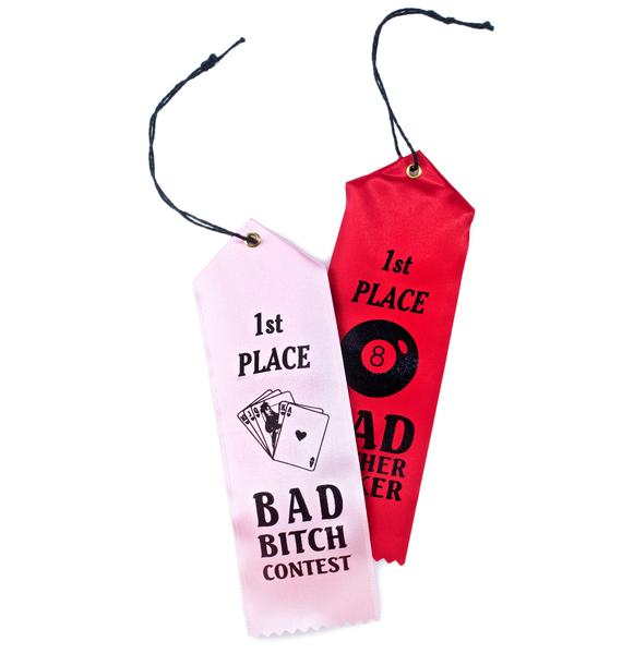 Yvng Pearl Bad Bitch Contest Ribbon