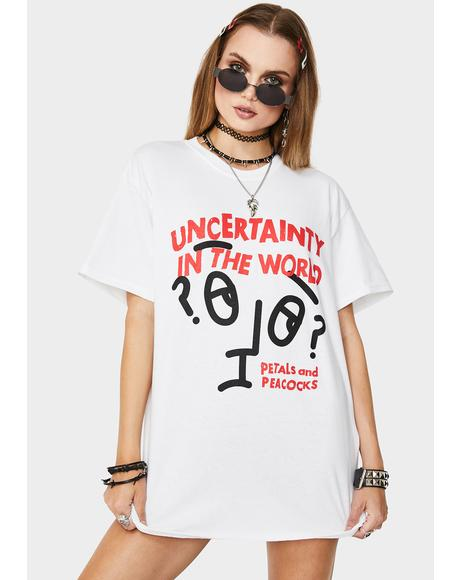 Uncertainty Graphic Tee
