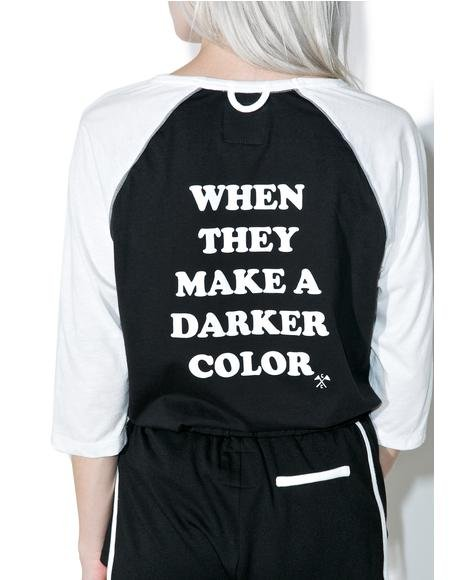 Darker Color Baseball Tee