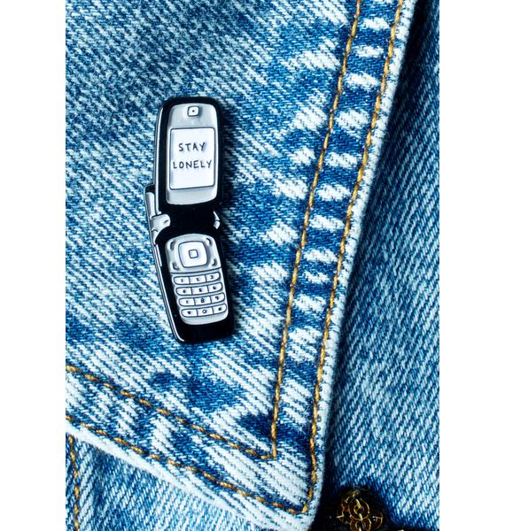 This Is A Love Song Stay Lonely Phone Pin