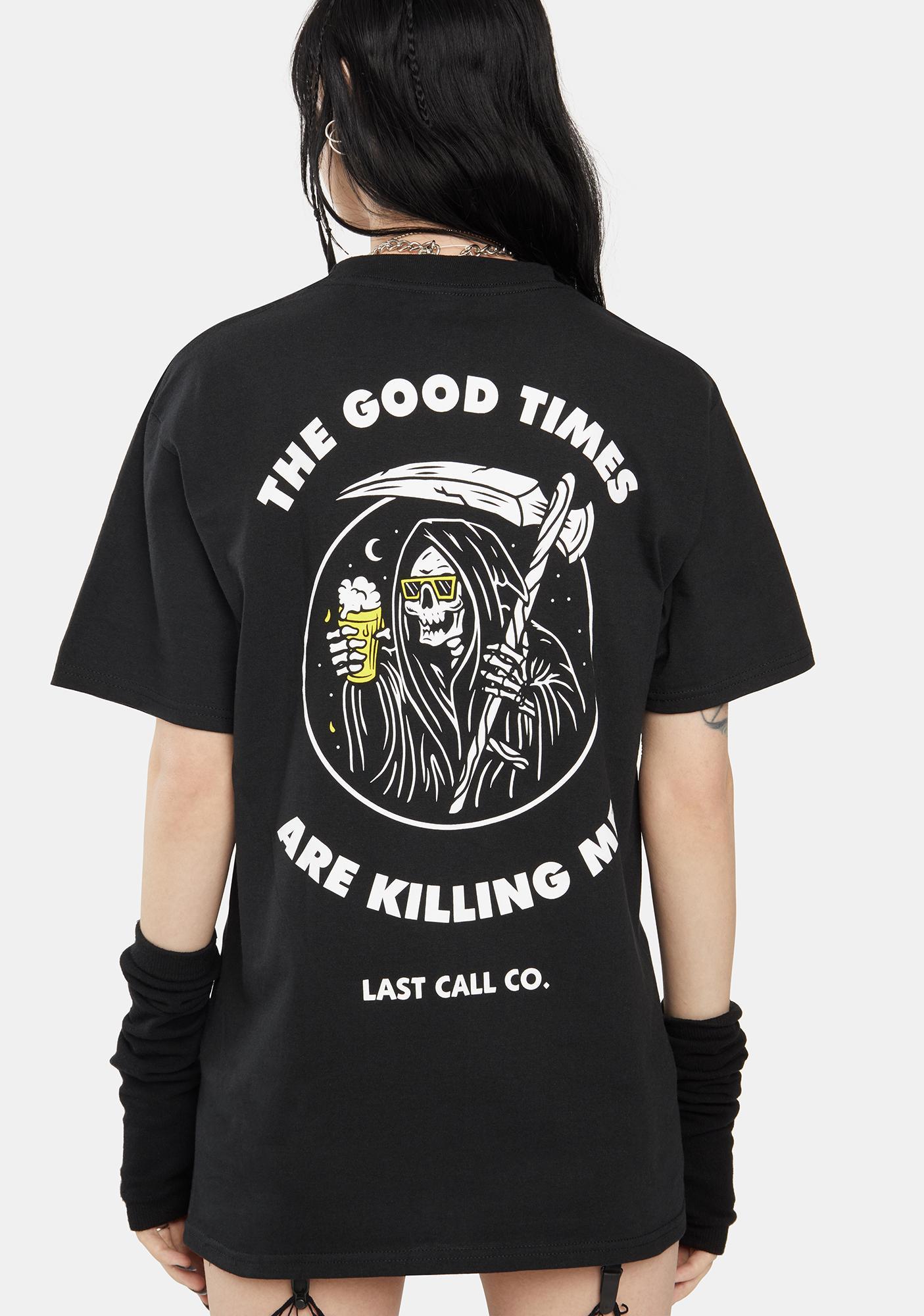 Last Call Co. Killing Me Graphic Tee