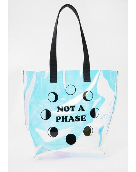 Not A Phase Iridescent Tote Bag