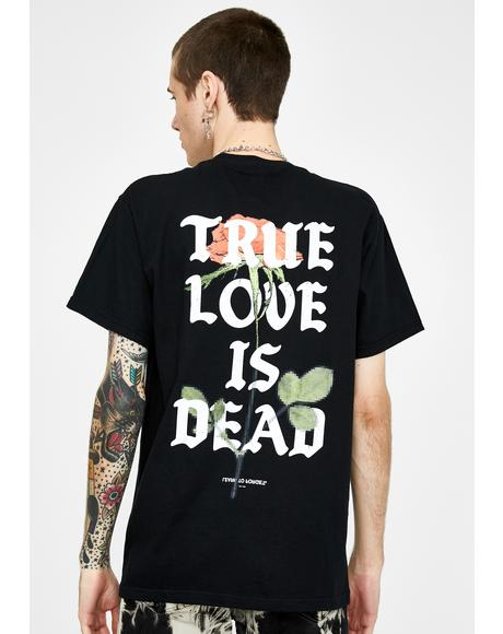 Black True Love Is Dead Graphic Tee