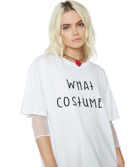 What Costume Oversized Tee