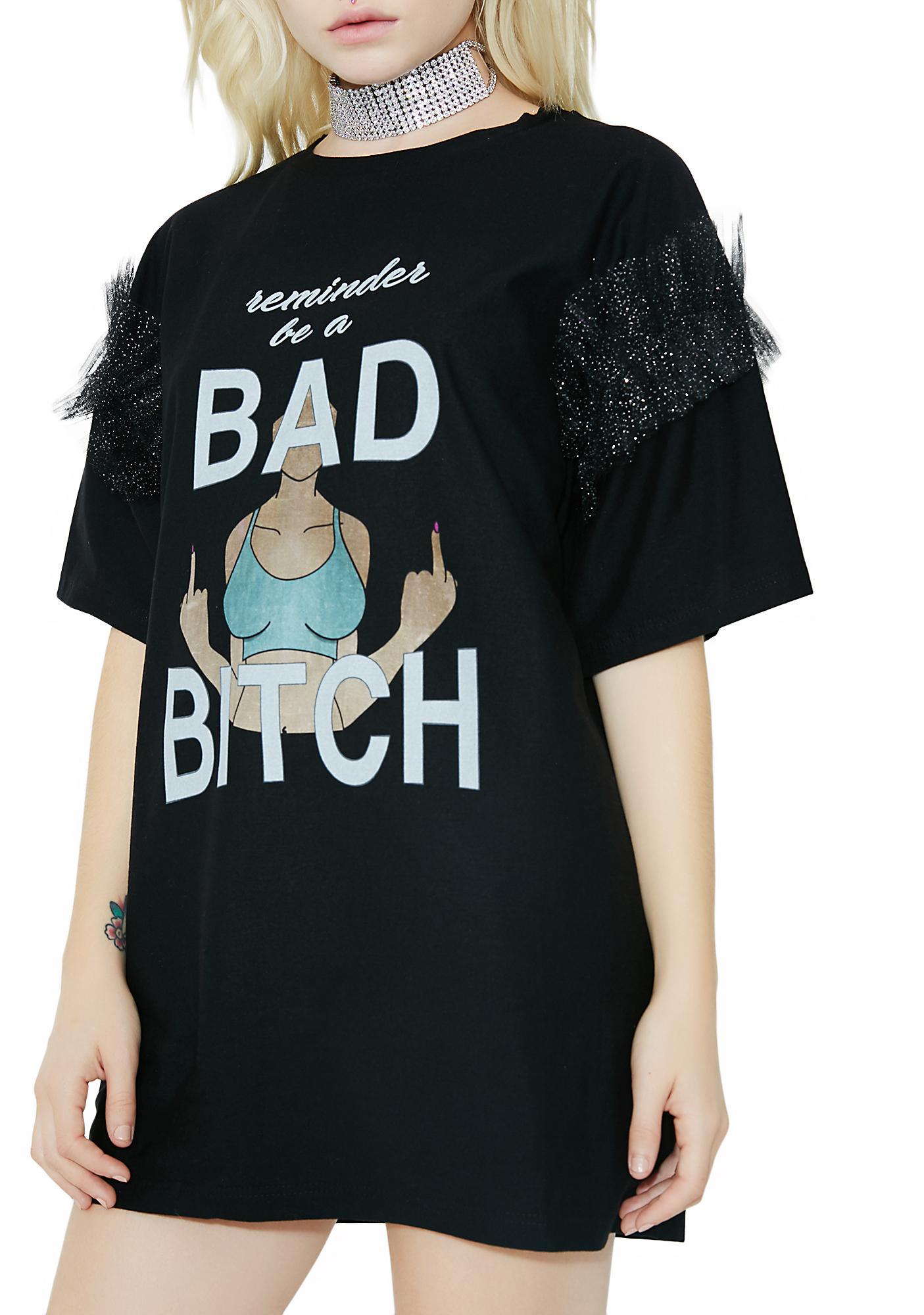 Sugarpills Bad Bitch T-Shirt