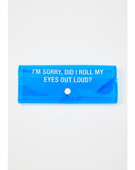 I'm Sorry Sunglasses Case