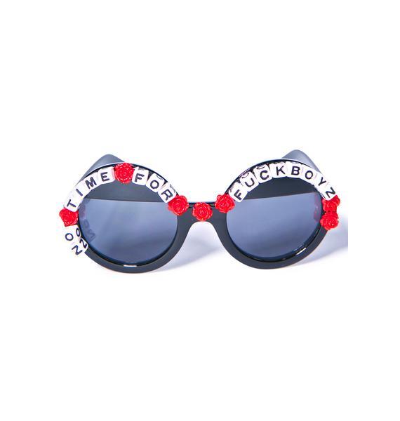 Rad and Refined No Time For Fuckboyz Sunglasses
