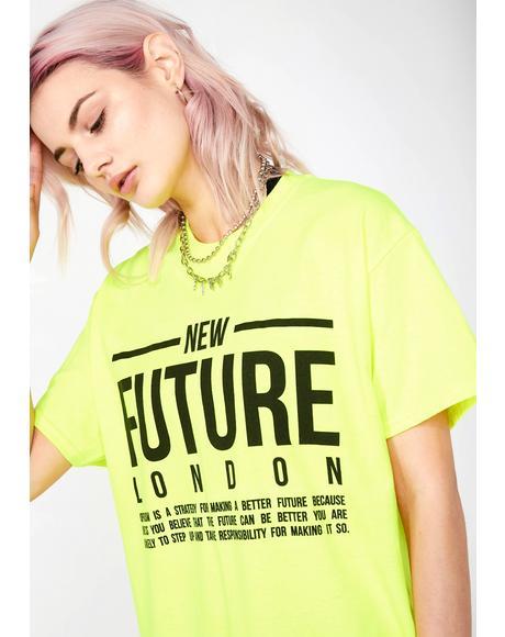 Neon Believe Tee