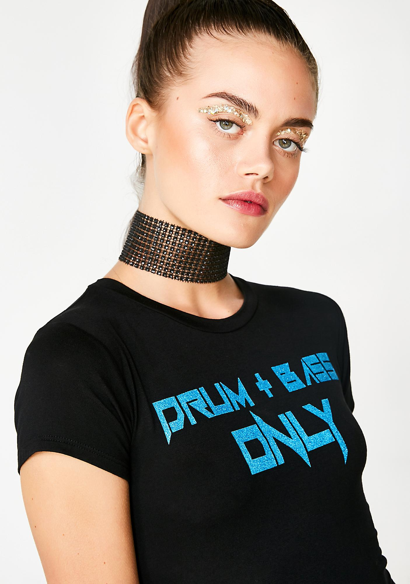 Club Exx Drum N' Bass Only Tee