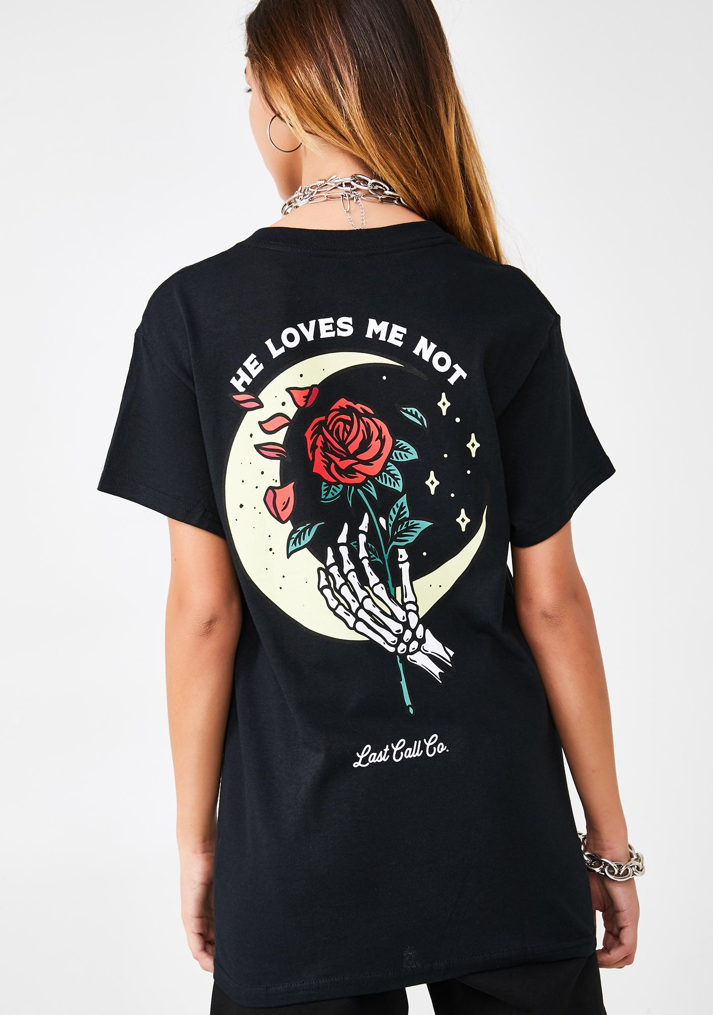 Last Call Co. Loves Me Not Graphic Tee