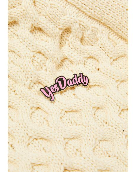 Yes Daddy Pin