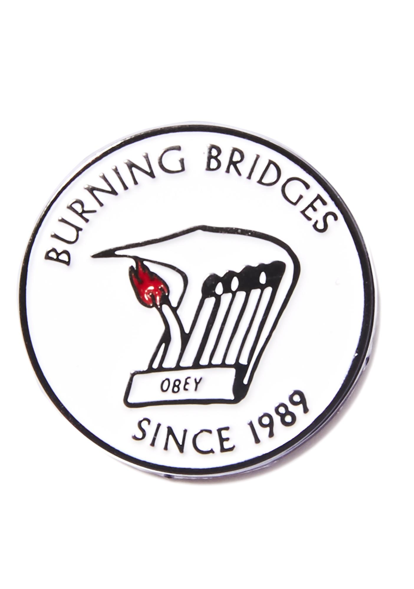 Obey Burning Bridges Pin
