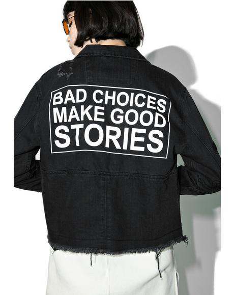 Bad Choices Denim Jacket