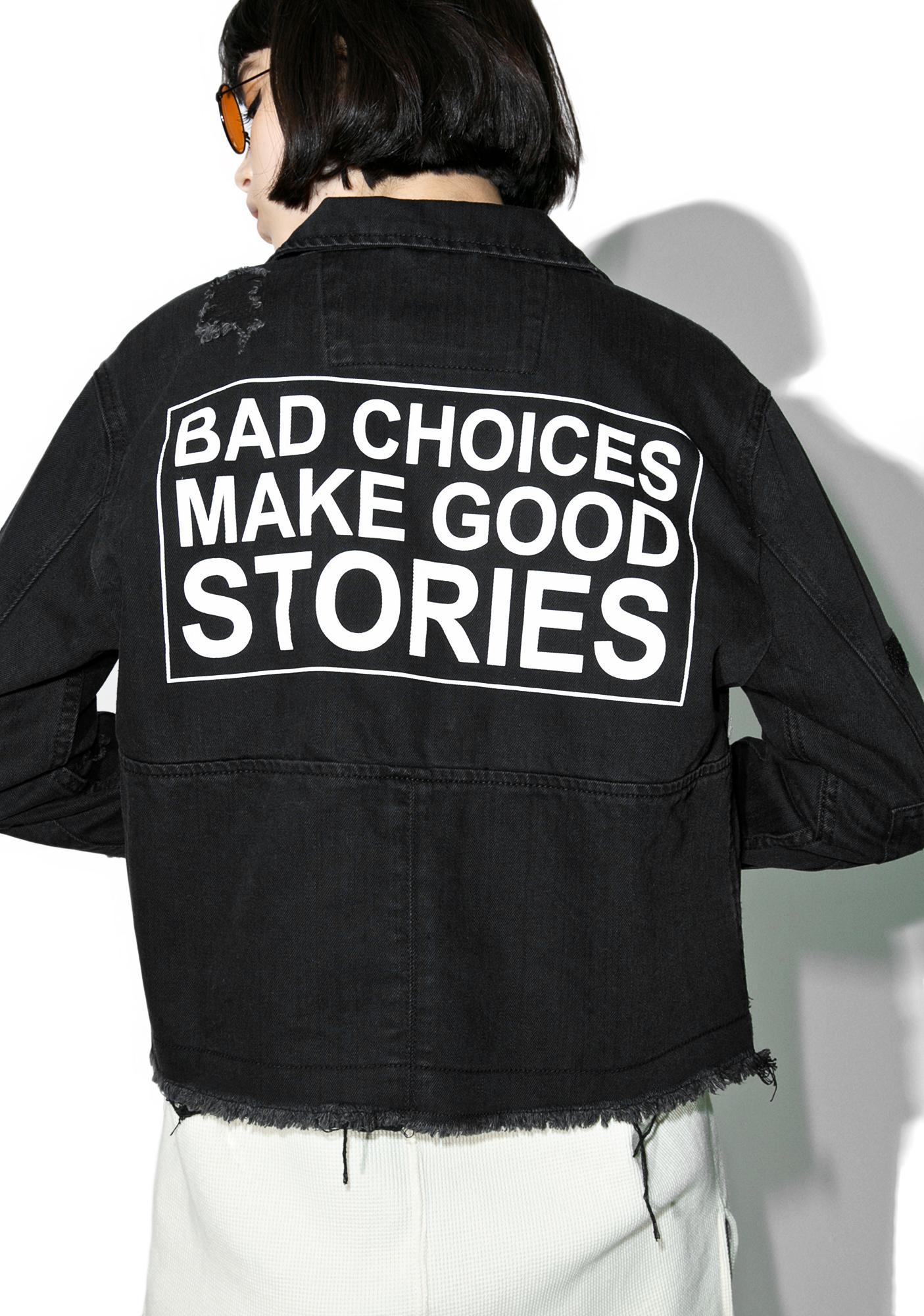 Bad Choices Denim Jacket
