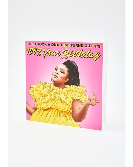 Lizzo I Just Took A DNA Test Birthday Card