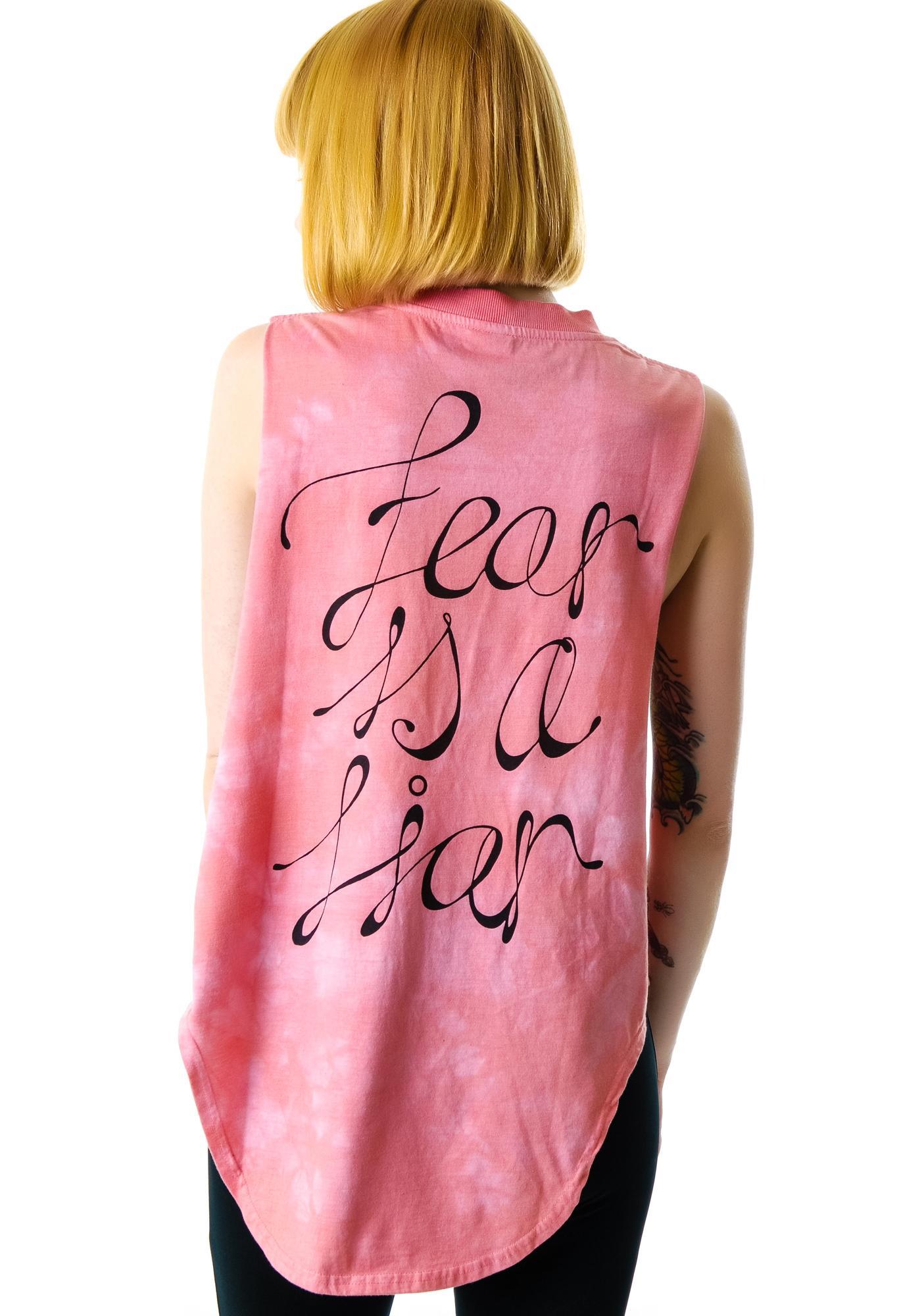 Somedays Lovin Fear is a Liar Tie Dye Tank