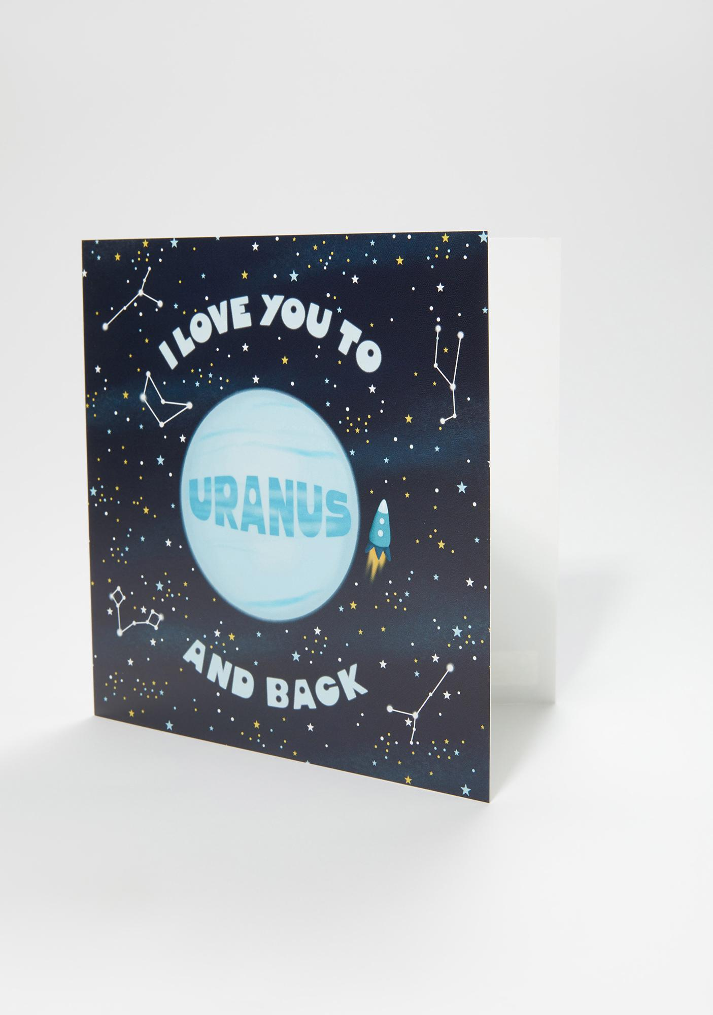 Central 23 Love You To Uranus And Back Card