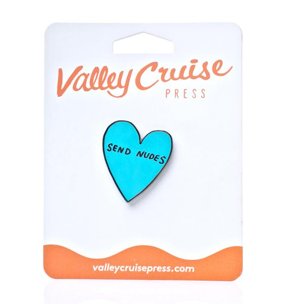Valley Cruise Press Send Nudes Enamel Pin
