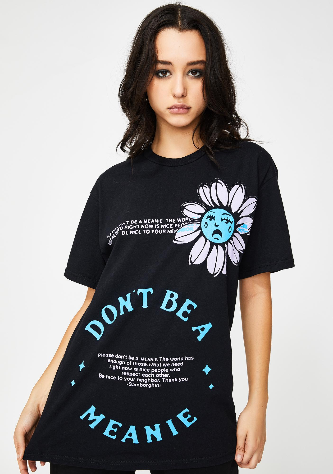 Samborghini Don't Be A Meanie Graphic Tee
