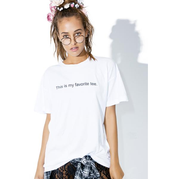 Wildfox Couture My Favorite Tee