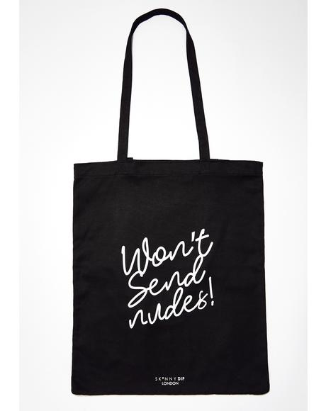 Won't Send Nudes! Tote Bag
