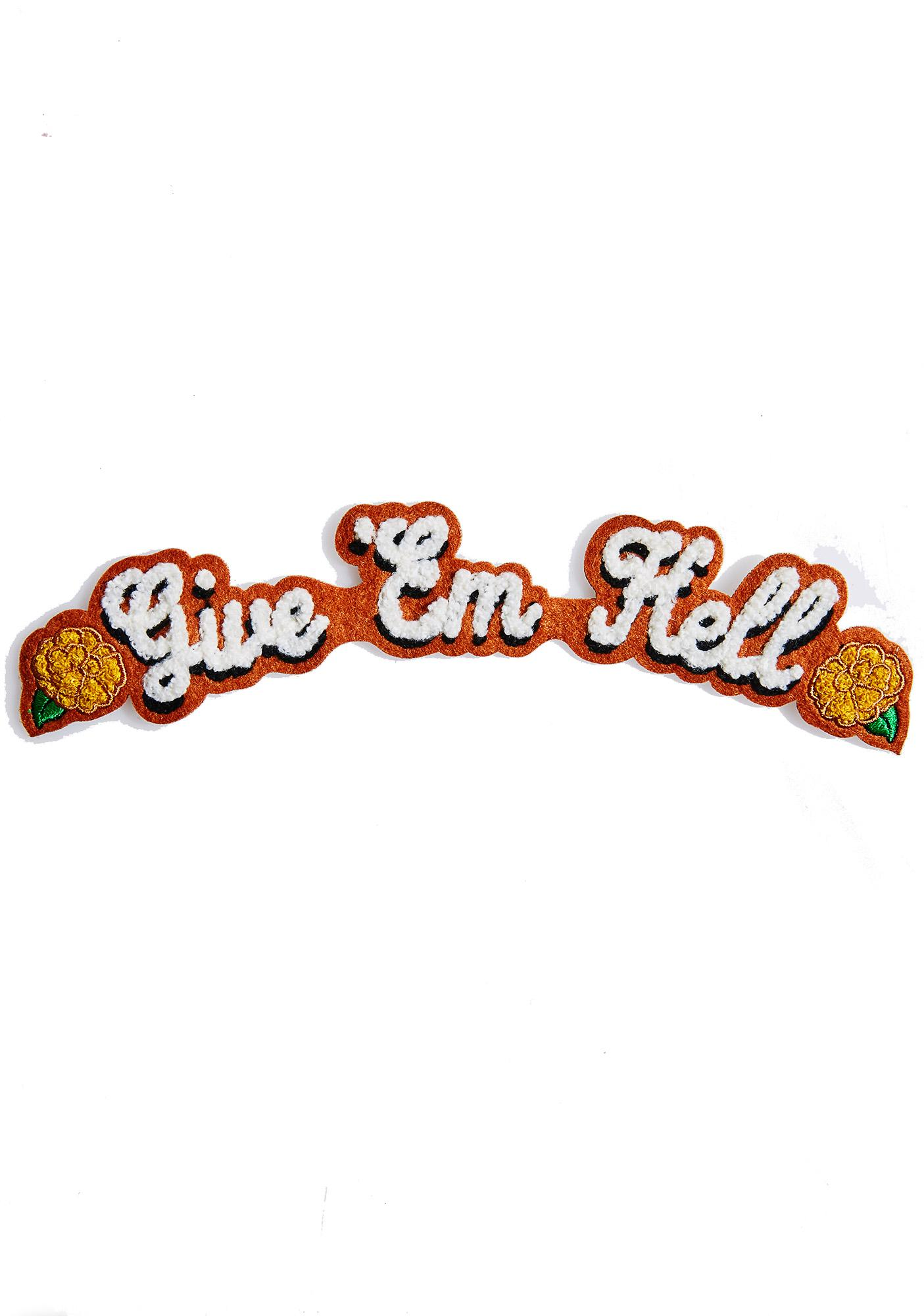 Rosehound Apparel Give 'Em Hell Back Patch