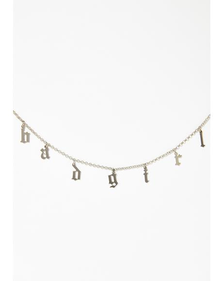 Imma Bad Grl Chain Necklace