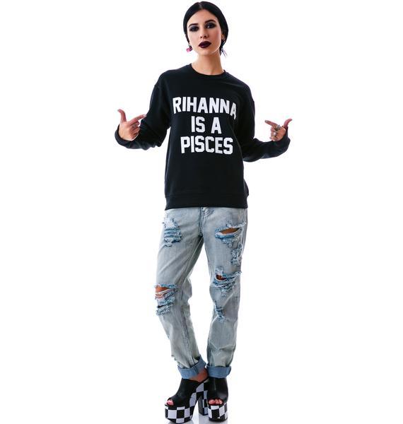 Private Party Rihanna Sweatshirt