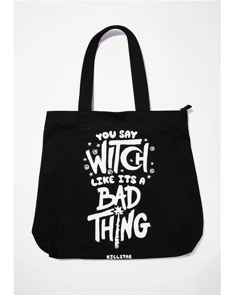 Who's Bad Tote Bag