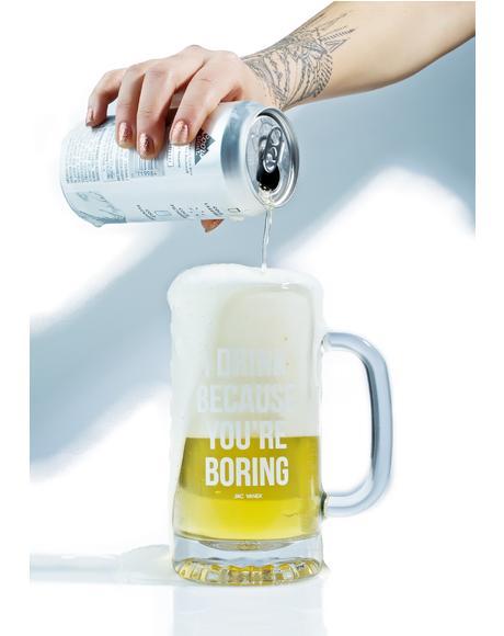 I Drink Beer Stein