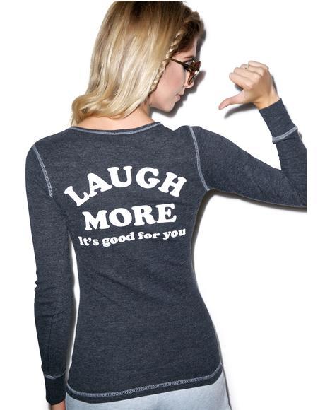 Laugh More Cara Thermal