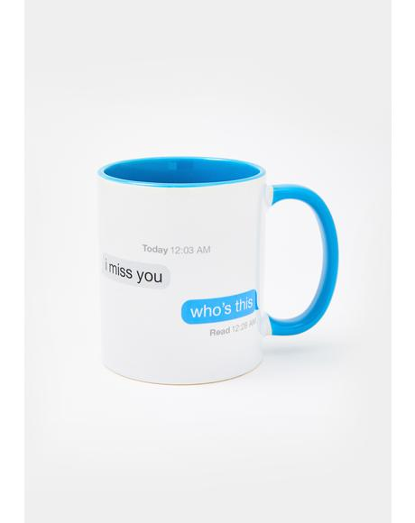 I Miss You Text Coffee Mug