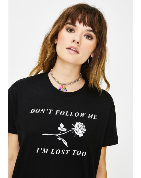Don't Follow Me Graphic Tee