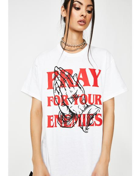 Pray For Your Enemies Graphic Tee