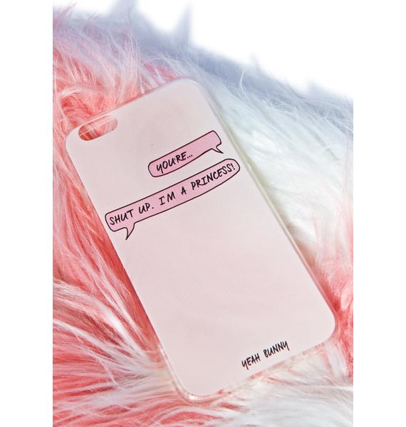 Yeah Bunny Princess iPhone 6 Case