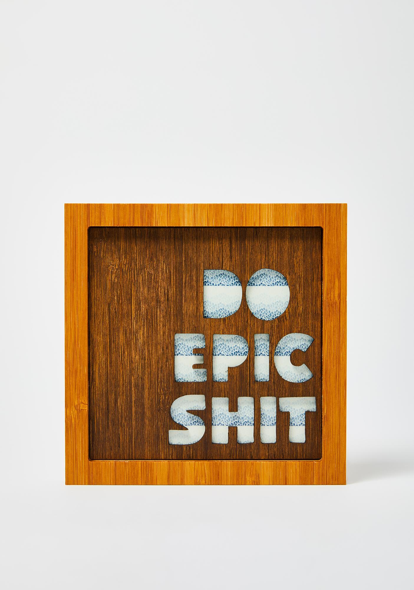 Citizen Ruth Do Epic Shit Bamboo Wall Art
